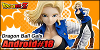 Dragon Ball Gals - Dragon Ball Z: Android #18
