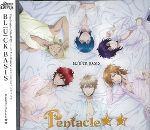 CD ゲーム『Dance with Devils』EDテーマ 「BL(U)CK BASIS」 / PENTACLE★★[エイベックス]《取り寄せ※暫定》