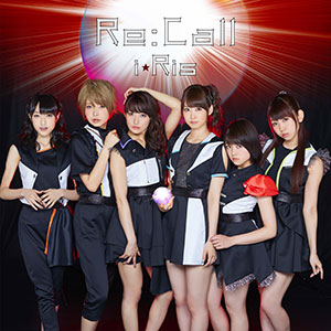 CD 『双星の陰陽師』OPテーマ 「Re:Call」 DVD付 / i☆Ris