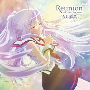 CD 今井麻美 / PS Vitaソフト「プラスティック・メモリーズ」エンディングテーマ「Reunion ~Once Again~」 DVD付盤[5pb.]《発売済・在庫品》