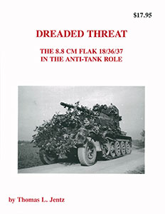 DREADED THREAT-The 8.8cm Flak 18/36/37 in the Anti-Tank Role(書籍)(再販)[PANZER TRACTS]《取り寄せ※暫定》