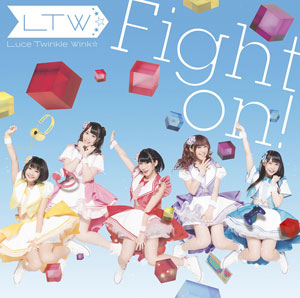 CD Luce Twinkle Wink☆ / Fight on! 初回限定版 (TVアニメ「ゲーマーズ!」EDテーマ)