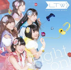 CD Luce Twinkle Wink☆ / Fight on! 通常盤B (TVアニメ「ゲーマーズ!」EDテーマ)