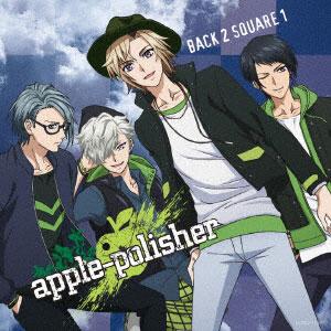 CD apple-polisher / TVアニメ『DYNAMIC CHORD』エンディングテーマ「BACK 2 SQUARE 1」初回限定盤[コロムビア]《取り寄せ※暫定》