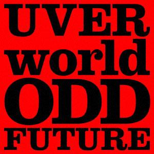 CD UVERworld / 「ODD FUTURE」 初回生産限定盤 DVD付 (TVアニメ「僕のヒーローアカデミア」OPテーマ)