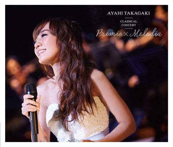 CD 高垣彩陽クラシカルコンサート「Premio×Melodia」 完全生産限定盤