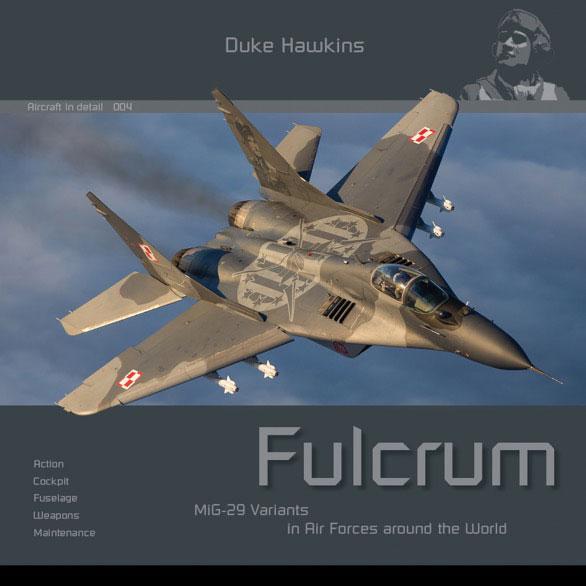 エアクラフト・イン・ディテール No.4:MiG-29 フルクラム 運用国空軍のバリエーション(書籍)