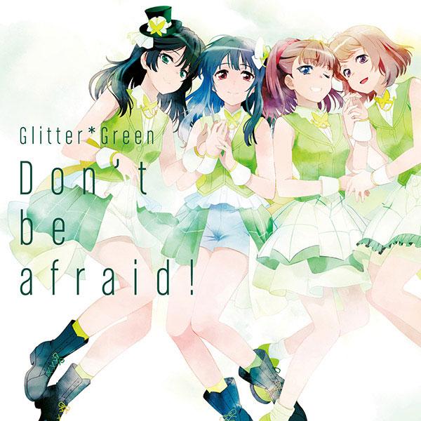 CD Glitter*Green / Don't be afraid! 通常盤 (TVアニメ「BanG Dream!」挿入歌)