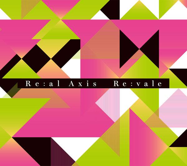 CD Re:vale / Re:al Axis 初回限定盤