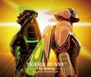 CD 『TIGER&BUNNY(タイガー&バニー) The Rising』オリジナルサウンドトラック / 音楽:池頼広 アニメ・キャラクターグッズ新作情報・予約開始速報