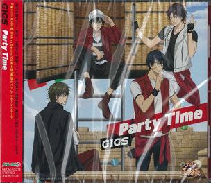 CD GIGS / 「Party Time」 (『新テニスの王子様』より)[キングレコード]《在庫切れ》
