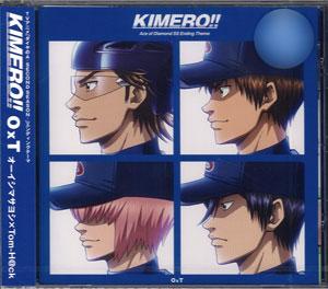 CD アニメ『ダイヤのA -SECOND SEASON-』EDテーマ 「KIMERO!!」 / OxT(オクト)[ポニーキャニオン]《取り寄せ※暫定》