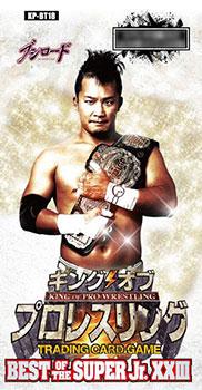 キング オブ プロレスリング ブースターパック 第十八弾 BEST OF THE SUPER Jr. XXIII 10パック入りBOX[ブシロード]《在庫切れ》