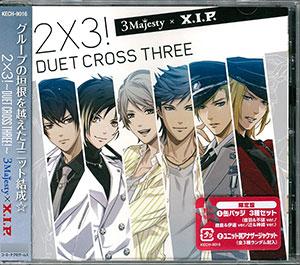 CD 3 MAJESTY × X.I.P. / 「2×3! ~Duet Cross Three!~」 限定版[ユニバーサルミュージック]《在庫切れ》