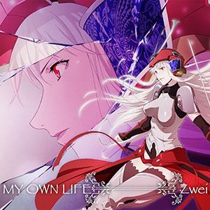 CD Zwei / MY OWN LIFE (侍霊演武(ソウルバスター) エンディングテーマ)[5pb.]《取り寄せ※暫定》