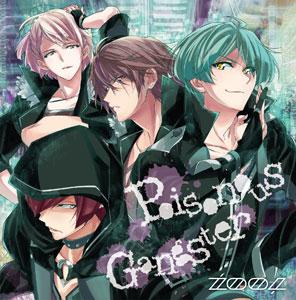 CD ZOOL / アプリゲーム『アイドリッシュセブン』「Poisonous Gangster」[ランティス]《取り寄せ※暫定》