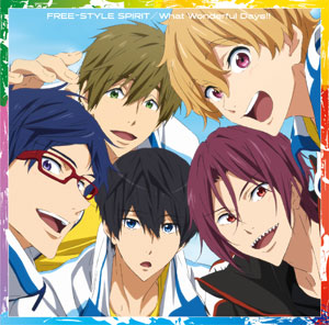 CD STYLE FIVE /「特別版 Free!-Take Your Marks-」OP/ED主題歌「FREE-STYLE SPIRIT/What Wonderful Days!!」[ランティス]《取り寄せ※暫定》