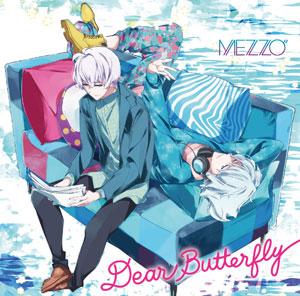 "CD MEZZO"" / アプリゲーム『アイドリッシュセブン』「Dear Butterfly」[ランティス]《取り寄せ※暫定》"