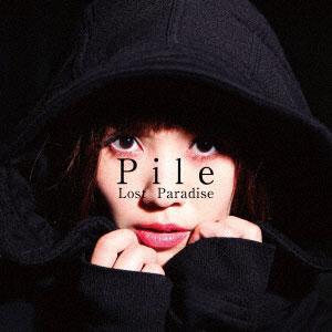 CD Pile / Lost Paradise 初回限定盤A DVD付(TVアニメ 王様ゲーム The Animation EDテーマ)[FlyingDog]《取り寄せ※暫定》