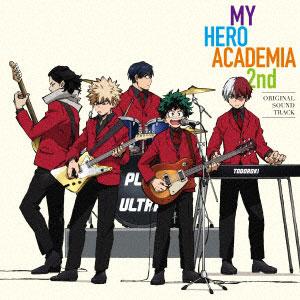 CD TVアニメ『僕のヒーローアカデミア』 2nd オリジナル・サウンドトラック[東宝]《在庫切れ》