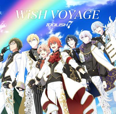 CD IDOLiSH7 / TVアニメ『アイドリッシュセブン』OP主題歌「WiSH VOYAGE」[ランティス]《取り寄せ※暫定》