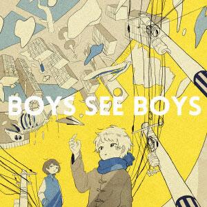 CD しーくん / BOYS SEE BOYS[ウルトラ・ヴァイヴ]《取り寄せ※暫定》