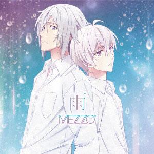 CD MEZZO / TVアニメ『アイドリッシュセブン』12話ED主題歌「雨」[ランティス]《在庫切れ》