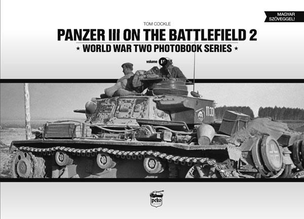 III号戦車 戦場写真集 パート2 (書籍)[ペコパブリシング]《在庫切れ》