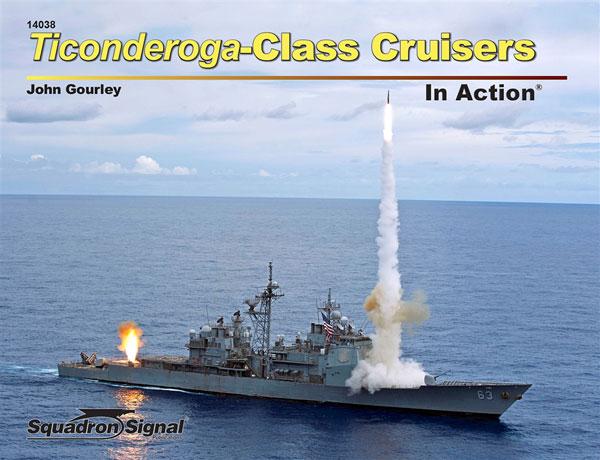 アメリカミサイル巡洋艦 タイコンデロンガ級 イン・アクション(ソフトカバー版) (書籍)[SQUADRON SIGNAL]《08月予約》
