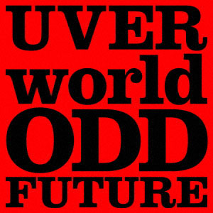 CD UVERworld / 「ODD FUTURE」 初回生産限定盤 DVD付 (TVアニメ「僕のヒーローアカデミア」OPテーマ)[SME]《在庫切れ》