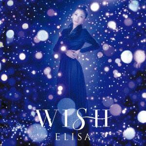 CD ELISA / WISH 通常盤 (TVアニメ「銀河英雄伝説 Die Neue These 邂逅」EDテーマ)[SME]《在庫切れ》