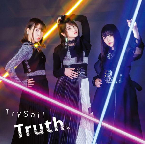 CD TrySail / Truth. 初回生産限定盤 DVD付 (TVアニメ BEATLESS OP主題歌)[SACRA MUSIC]《取り寄せ※暫定》