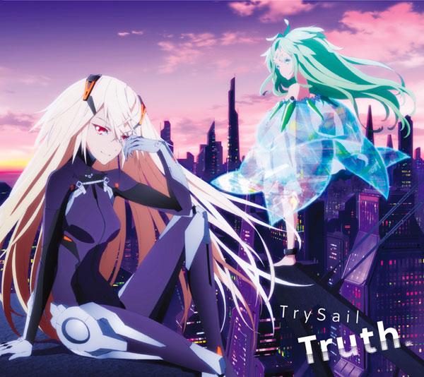 CD TrySail / Truth. 期間生産限定アニメ盤 (TVアニメ BEATLESS OP主題歌)[SACRA MUSIC]《取り寄せ※暫定》