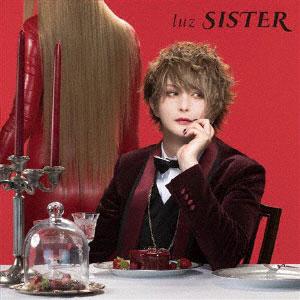 CD luz / SISTER 初回限定盤 (TVアニメ「Cutie Honey Universe」EDテーマ)[ポニーキャニオン]《在庫切れ》