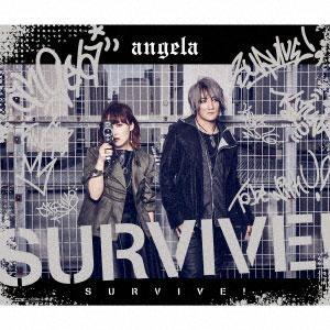 CD angela / SURVIVE! 期間限定盤(「K SEVEN STORIES」オープニング主題歌)[キングレコード]《在庫切れ》