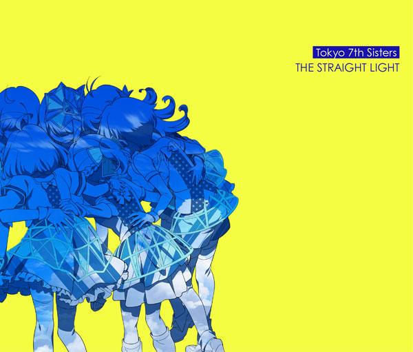 CD Tokyo 7th シスターズ / THE STRAIGHT LIGHT 初回限定盤[ビクターエンタテインメント]《在庫切れ》