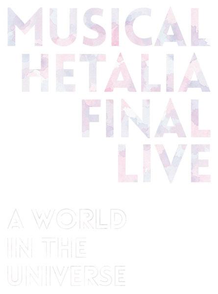 BD 『ミュージカル「ヘタリア」FINAL LIVE ~A World in the Universe~』Blu-ray BOX[KADOKAWA]《09月予約》