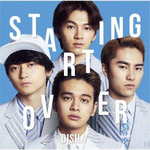 CD DISH// / Starting Over 初回生産限定盤B DVD付(TVアニメ「ゾイドワイルド」オープニングテーマ)[SME]《取り寄せ※暫定》