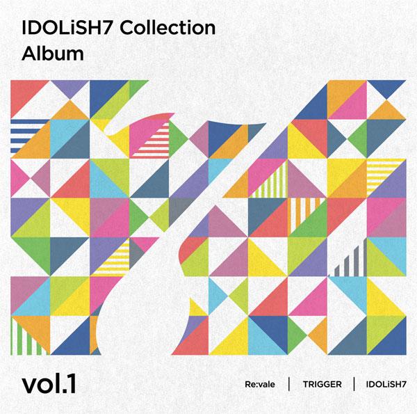 CD Re:vale、TRIGGER、IDOLiSH7 / アイドリッシュセブン Collection Album vol.1[ランティス]《在庫切れ》