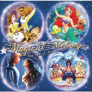 CD ディズニー・マジカル・メロディー~アラン・メンケン・ベスト[ユニバーサルミュージック]《在庫切れ》