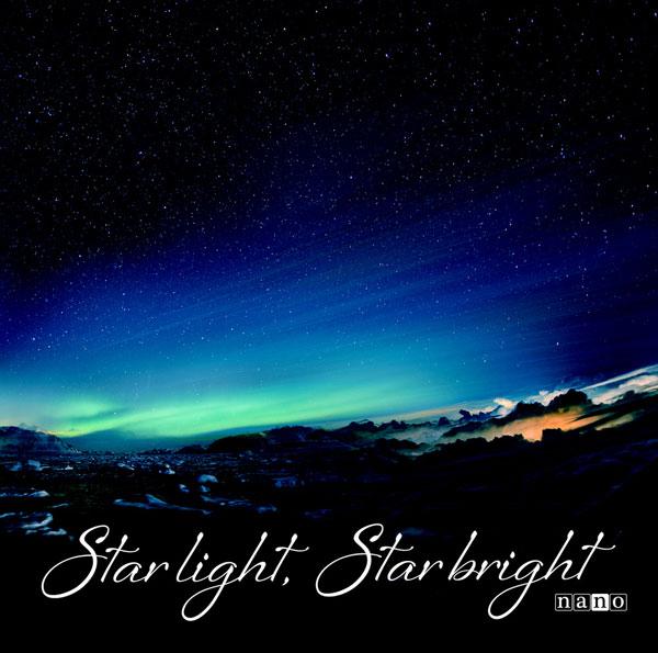 CD ナノ / Star light, Star bright ナノ盤(TVアニメ「CONCEPTION」オープニングテーマ)[FlyingDog]《在庫切れ》