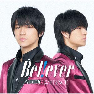 CD MAG!C☆PRINCE / 「B e l ! e v e r」 永田薫盤[ユニバーサルミュージック]《在庫切れ》