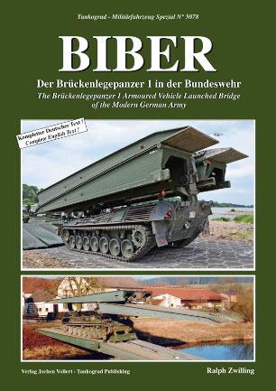 ブリュッケンレーゲンパンツァー1 ビーバー架橋戦車 ドイツ連邦陸軍に於ける配備と運用 (書籍)[TANKOGRAD]《在庫切れ》