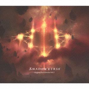 CD Shadowverse Original Soundtracks Vol.2[SME]《在庫切れ》