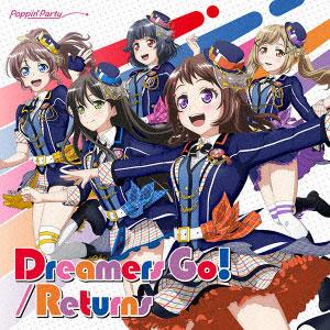 【特典】CD Poppin'Party / Dreamers Go!/Returns 初回限定盤[ブシロードミュージック]《発売済・在庫品》