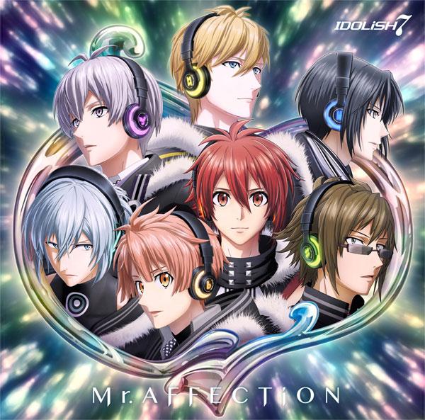 CD IDOLiSH7 / アプリゲーム『アイドリッシュセブン』ニューシングル「Mr.AFFECTiON」[ランティス]【送料無料】《発売済・在庫品》