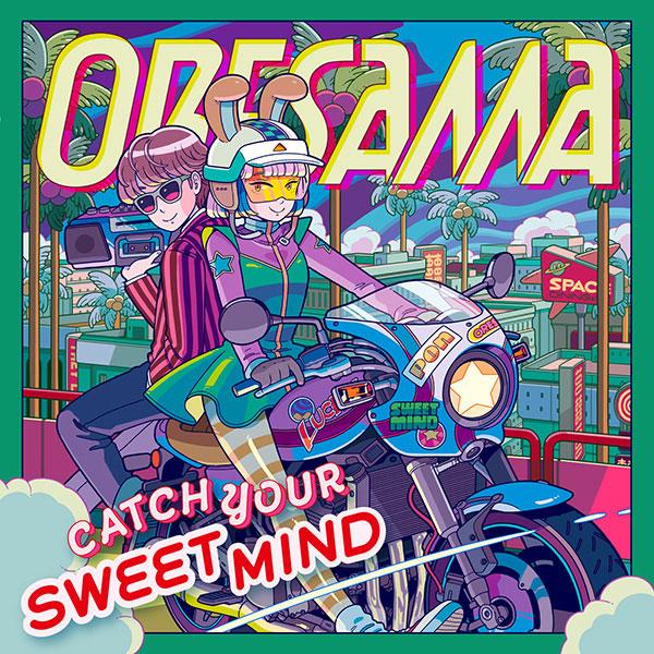 CD ORESAMA / 「ざしきわらしのタタミちゃん」主題歌「CATCH YOUR SWEET MIND」[エイベックス]《04月予約※暫定》