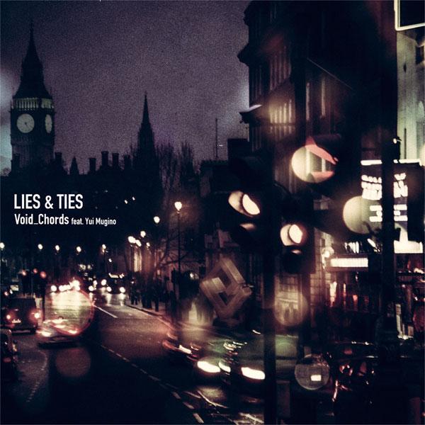 CD Void_Chords feat. Yui Mugino / 『プリンセス・プリンシパル Crown Handler』OPテーマ「LIES & TIES」[ランティス]《在庫切れ》