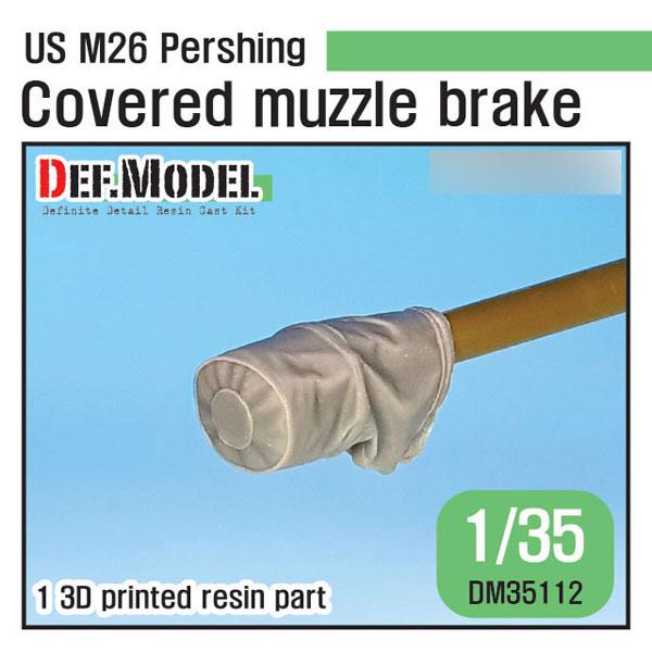 1/35 朝鮮戦争 米陸軍M26パーシング用マズルブレーキキャンパスカバー仕様 3Dプリンター製(T社用)[DEF. Model]《06月予約》