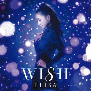 CD ELISA / WISH 初回生産限定盤 DVD付 (TVアニメ「銀河英雄伝説 Die Neue These 邂逅」EDテーマ)